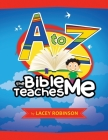 A to Z the Bible Teaches Me Cover Image