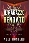 Il Ragazzo Bendato: Saga del Protettorato - Libro I Cover Image