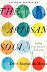 The Artisan Soul: Crafting Your Life Into a Work of Art Cover Image