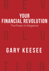 Your Financial Revolution: The Power of Allegiance Cover Image