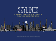 Skylines: A Journey Through 50 Skylines of the World's Greatest Cities Cover Image