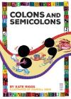 Colons and Semicolons (Punctuate It!) Cover Image