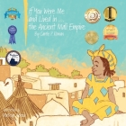If You Were Me and Lived In...the Ancient Mali Empire Cover Image