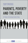 Parents, Poverty and the State: 20 Years of Evolving Family Policy Cover Image