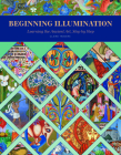 Beginning Illumination: Learning the Ancient Art, Step by Step Cover Image
