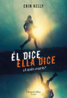 Él dice. Ella dice (He Said, She Said - Spanish Edition) Cover Image
