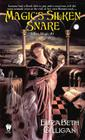 Magic's Silken Snare (Silken Magic # 1) Cover Image