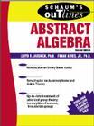 Schaum's Outline of Abstract Algebra (Schaum's Outlines) Cover Image