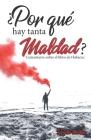¿Por qué hay tanta maldad?: Comentario exegético del libro de Habacuc Cover Image
