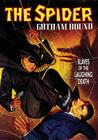 The Spider: Gotham Hound: Slaves of the Laughing Death Cover Image