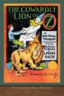 The Cowardly Lion of Oz (Illustrated First Edition): 100th Anniversary OZ Collection Cover Image