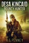 Desa Kincaid - Bounty Hunter: Large Print Edition Cover Image