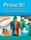 Prove It! Evidence-Based Analysis of Common Spine Practice Cover Image