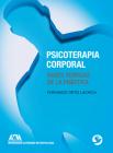Psicoterapia corporal: Bases teóricas de la práctica Cover Image