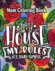 Mom Coloring Book: Beautiful Book You May Personalize as a Gift for Mother's Day or Birthday Cover Image