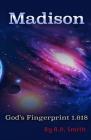 Madison: God's Fingerprint 1.618 Cover Image