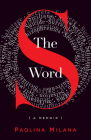 The S Word: A Memoir about Secrets Cover Image