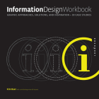 Information Design Workbook: Graphic approaches, solutions, and inspiration + 30 case studies Cover Image