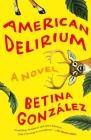 American Delirium: A Novel Cover Image