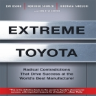 Extreme Toyota: Radical Contradictions That Drive Success at the World's Best Manufacturer Cover Image