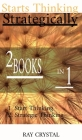 Starts Thinking Strategically 2 BOOKS IN 1: Start Thinking - Strategic Thinking Cover Image