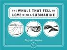 The Whale that Fell in Love with a Submarine Cover Image
