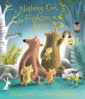 Nothing Can Frighten a Bear Cover Image