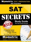 SAT Prep Book: SAT Secrets Study Guide: Complete Review, Practice Tests, Video Tutorials for the New College Board SAT Exam Cover Image