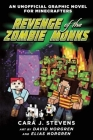 Revenge of the Zombie Monks: An Unofficial Graphic Novel for Minecrafters, #2 Cover Image