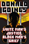 White Man's Justice, Black Man's Grief Cover Image