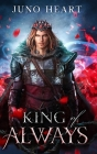 King of Always: A Fae Romance Cover Image