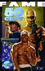 Fame: 50 Cent Cover Image