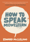 How to Speak Midwestern Cover Image