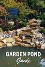 Garden Pond Guide: Gift Ideas for Christmas Cover Image