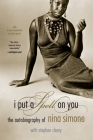 I Put A Spell On You: The Autobiography Of Nina Simone Cover Image