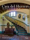 Casa del Herrero: The Romance of Spanish Colonial Cover Image