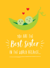 You Are the Best Sister in the World Because... Cover Image