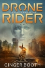 Drone Rider: Cyborg AI Science Fiction Cover Image