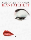 American Goddess: Jean Patchett Cover Image