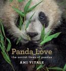 Panda Love: The Secret Lives of Pandas Cover Image