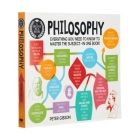A Degree in a Book: Philosophy: Everything You Need to Know to Master the Subject ... in One Book! Cover Image