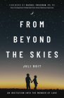 From Beyond the Skies: An Invitation Into the Wonder of Love Cover Image