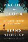 Racing the Clock: Running Across a Lifetime Cover Image