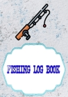 Fishing Log Book For Kids And Adults: Kids Fishing Log 110 Pages Size 7x10 Inches Cover Matte - Date - Best # Saltwater Very Fast Prints. Cover Image