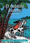 El caballo Lucero Cover Image