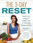 The 3-Day Reset: Restore Your Cravings for Healthy Foods in Three Easy, Empowering Days Cover Image