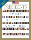 Presidents: Every Question Answered Cover Image
