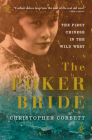 The Poker Bride: The First Chinese in the Wild West Cover Image
