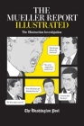 The Mueller Report Illustrated: The Obstruction Investigation Cover Image