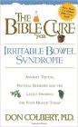 The Bible Cure for Irrritable Bowel Syndrome: Ancient Truths, Natural Remedies and the Latest Findings for Your Health Today (New Bible Cure (Siloam)) Cover Image